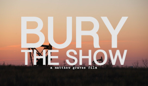 Bury the Show
