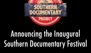 The Southern Documentary Festival