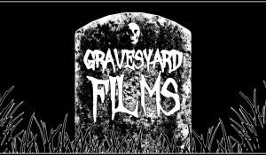 GravesYard Films