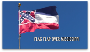 FLAG FLAP OVER MISSISSIPPI – A FILM BY REX JONES